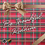 Be Thankful Riddim