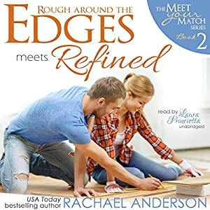 Rough Around the Edges Meets Refined Audiobook