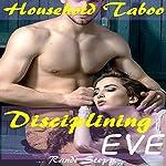 Disciplining Eve: Victorian Man of the House Domestic Discipline | Randi Stepp