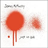 Just Us Kidsby James Mcmurtry