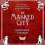 The Masked City: The Invisible Library, Book 2