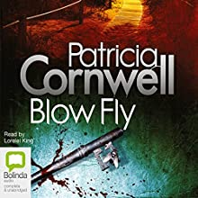 Blow Fly Audiobook by Patricia Cornwell Narrated by Lorelei King