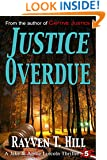 Justice Overdue: A Private Investigator Mystery Series (A Jake & Annie Lincoln Thriller Book 5)