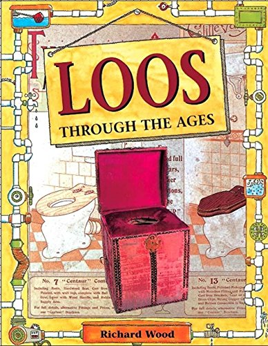 Loos Through the Ages (Rooms Through the Ages)
