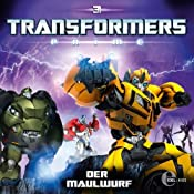 Der Maulwurf (Transformers Prime 3) | Thomas Karallus