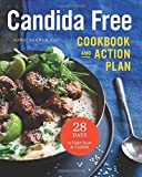 img - for The Candida Free Cookbook and Action Plan: 28 Days to Fight Yeast and Candida book / textbook / text book