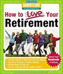 How to Love Your Retirement: Advice f...