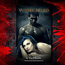 Vampire Breed: Kiera Hudson Series One, Book 4 Audiobook by Tim O'Rourke Narrated by Keely Beresford