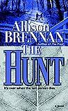 The Hunt: A Novel (Predator Trilogy Book 2)