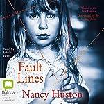 Fault Lines | Nancy Huston
