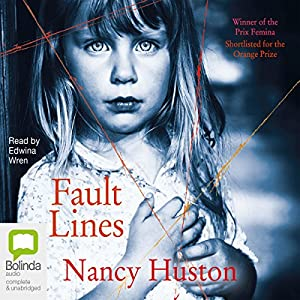 Fault Lines | [Nancy Huston]