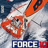 Force 10 - Sailing 2015 - Segelkalender (42 x 42)