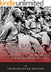 The Bataan Death March: Life and Deat...