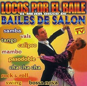 Locos Por El Baile (Bailes De Salon)