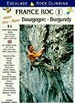 France roc : Volume 1, Bourgogne : es...