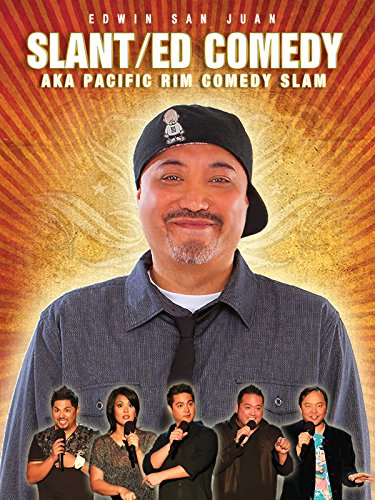 Edwin San Juan: SlantED Comedy a.k.a Pacific Rim Comedy Slam