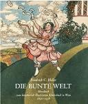 Die bunte Welt: Handbuch zum k�nstler...