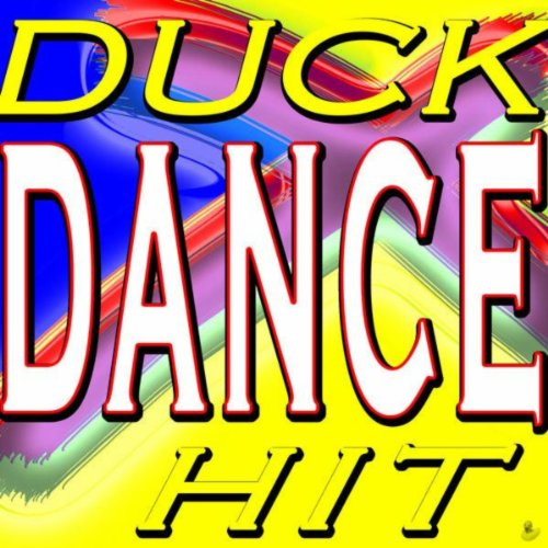 Duck Dance Hit (Top Ibiza Loca People Club Hits)