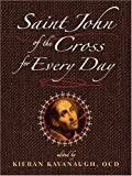 Saint John of the Cross for Every Day (0809144441) by St John of the Cross