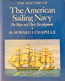The History of the American Sailing Navy (0517004879) by Chapelle, Howard Irving