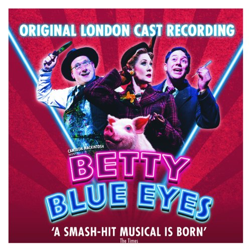 Betty Blue Eyes - Original London Cast Recording