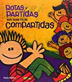 img - for Rotas y partidas, son m s ricas compartidas book / textbook / text book