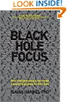 Black Hole Focus: How Intelligent Peo...