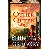 The Other Queen: A Novel ~ Philippa Gregory