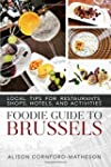 The Foodie Guide to Brussels: Local T...