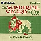 The Wonderful Wizard of Oz Hörbuch von L. Frank Baum Gesprochen von: Tara Sands