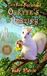 Ozette's Destiny (Tales From Farlandia Book 1)