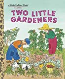 img - for Two Little Gardeners (Little Golden Book) book / textbook / text book
