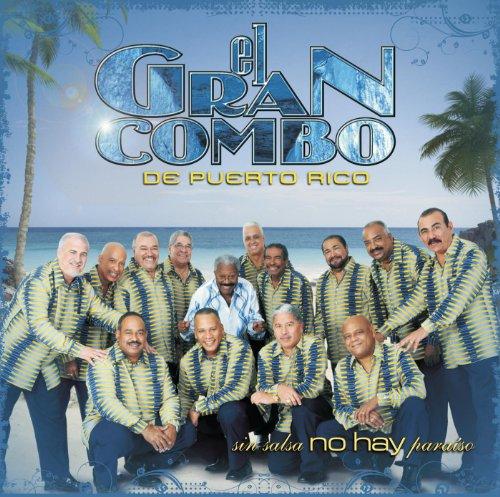 Sin Salsa No Hay Paraíso (Album Version) - El Gran Combo De Puerto Rico