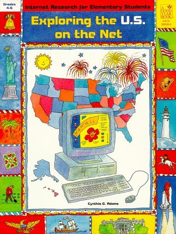 exploring-the-united-states-on-the-net-internet-research-for-elementary-students-by-cynthia-g-adams-