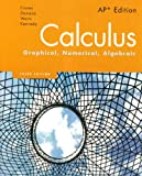 Finney, Demana, Waits, Kennedy, Calculus: Graphical, Numerical, Algebraic, 3rd Edition: AP* Student Edition (HS Binding) (NATL)