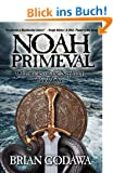 Noah Primeval (Chronicles of the Nephilim Book 1) (English Edition)
