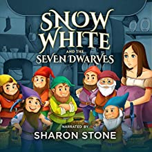Snow White and the Seven Dwarfs: The Classics Read by Celebrities Audiobook by  The Brothers Grimm Narrated by Sharon Stone