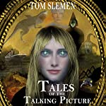 Tales of the Talking Picture | Tom Slemen
