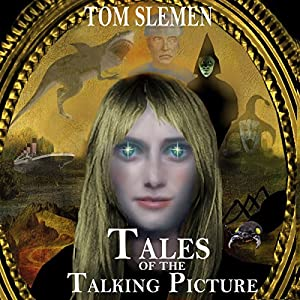 Tales of the Talking Picture Audiobook
