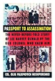 img - for Passport to Assassination: The Never-Before-Told Story of Lee Harvey Oswald by the KGB Colonel Who Knew Him Hardcover November, 1993 book / textbook / text book