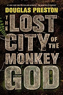 Book Cover: The Lost City of the Monkey God: A True Story