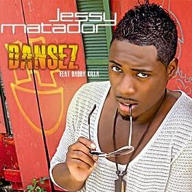 Dansez (feat. Daddy Killa) - single