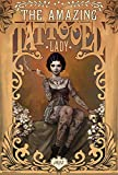 The Amazing Tattooed Lady Poster 24 x 36in