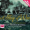 A Ship of War Audiobook by Sean Thomas Russell Narrated by Nick Boulton