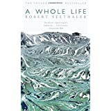 http://www.amazon.co.uk/Whole-Life-Robert-Seethaler/dp/1447281896/ref=sr_1_1?ie=UTF8&qid=1439627728&sr=8-1&keywords=a+whole+life