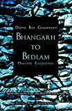 Bhangarh to Bedlam: Haunted Encounters by Deepta Roy Chakraverti