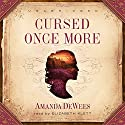 Cursed Once More Audiobook by Amanda DeWees Narrated by Elizabeth Klett