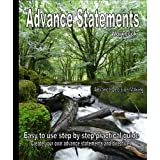 Advance Statement Workbook: Easy to Use Step by Step Practical Guide, Create Your Own Advance Directives and Preferencesby Becky Shaw