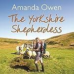 The Yorkshire Shepherdess | Amanda Owen