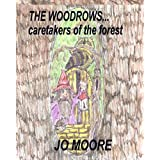 The Woodrows, Caretakers of the Forest ~ Jo Moore
